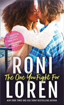 The one you fight for /  Roni Loren.