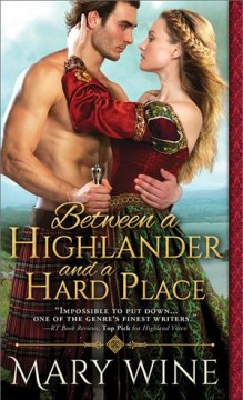 Between a highlander and a hard place /  Mary Wine.