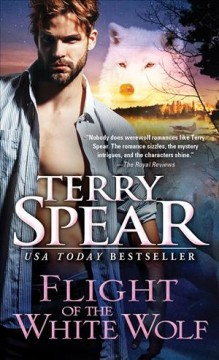 Flight of the white wolf /  Terry Spear.