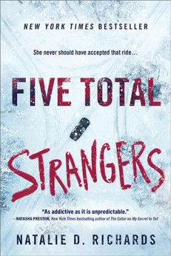 Five total strangers /  Natalie D. Richards. - Natalie D. Richards.