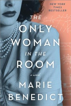 The Only Woman In The Room / Marie Benedict - Marie Benedict