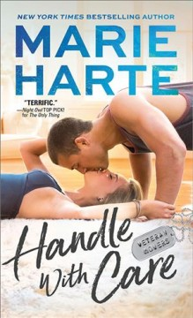 Handle with care /  Marie Harte. - Marie Harte.