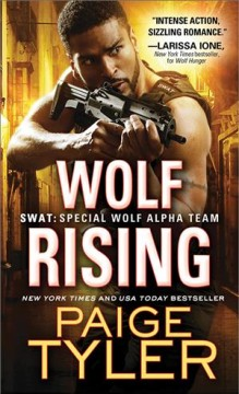 Wolf rising /  Paige Tyler. - Paige Tyler.