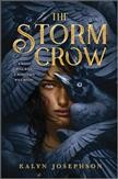 The storm crow /  Kalyn Josephson. - Kalyn Josephson.