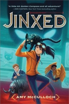 Jinxed /  Amy McCulloch. - Amy McCulloch.