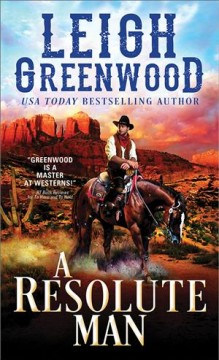 A resolute man /  Leigh Greenwood.