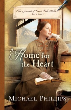 A home for the heart /  Michael Phillips. - Michael Phillips.