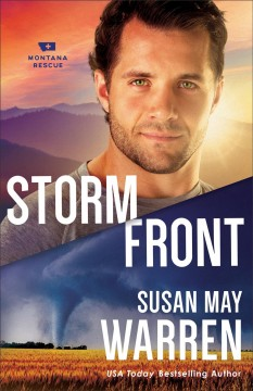 Storm front /  Susan May Warren.