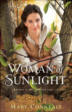 Woman of sunlight /  Mary Connealy.