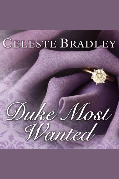 Duke most wanted /  Celeste Bradley.