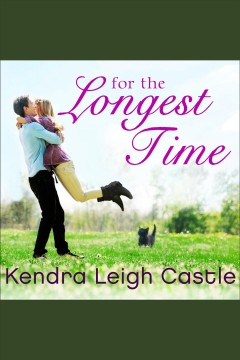 For the longest time /  Kendra Leigh Castle.