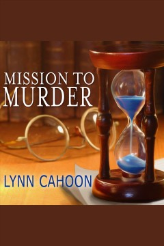 Mission to murder : a tourist trap mystery / Lynn Cahoon.