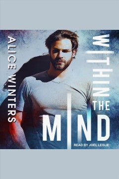 Within the mind /  Alice Winters.