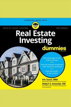 Real estate investing for dummies® /  Eric Tyson, MBA and Robert S. Griswold, CRE.