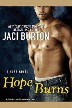 Hope burns : a Hope novel / Jaci Burton.