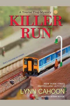 Killer run : a tourist trap mystery / Lynn Cahoon.