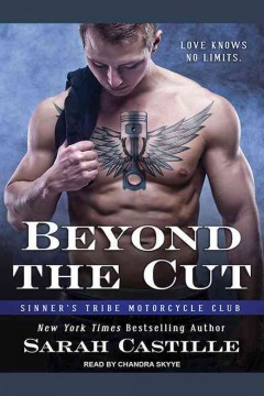 Beyond the cut  /  Sarah Castille.