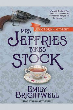 Mrs. Jeffries takes stock /  Emily Brightwell.