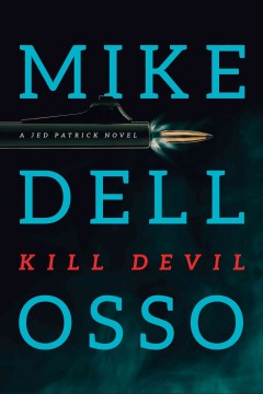 Kill devil /  Mike Dellosso.