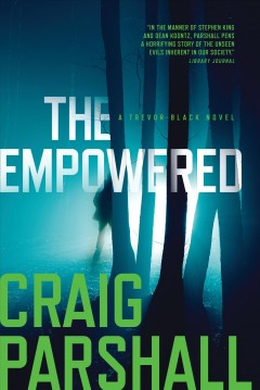 The empowered /  Craig Parshall. - Craig Parshall.