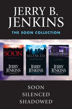 The soon collection /  Jerry B. Jenkins. - Jerry B. Jenkins.