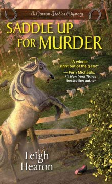 Saddle up for murder /  Leigh Hearon. - Leigh Hearon.