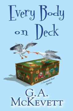 Every body on deck /  G.A. McKevett.
