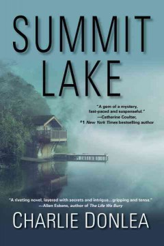 Summit Lake /  Charlie Donlea.