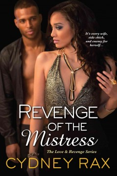 Revenge of the mistress /  Cydney Rax. - Cydney Rax.