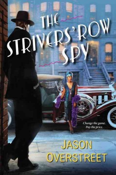 The strivers' row spy /  Jason Overstreet. - Jason Overstreet.