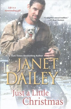 Just a little Christmas /  Janet Dailey. - Janet Dailey.