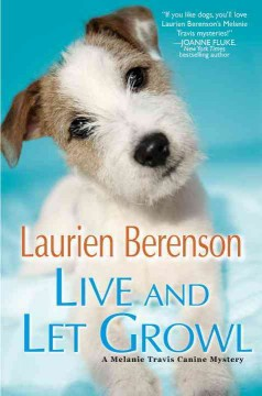 Live and let growl /  Laurien Berenson. - Laurien Berenson.