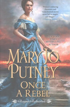 Once a rebel /  Mary Jo Putney. - Mary Jo Putney.