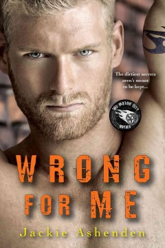 Wrong for me /  Jackie Ashenden.