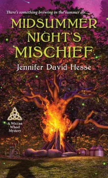 Midsummer night's mischief /  Jennifer David Hesse.