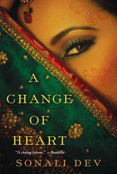 A change of heart /  Sonali Dev. - Sonali Dev.