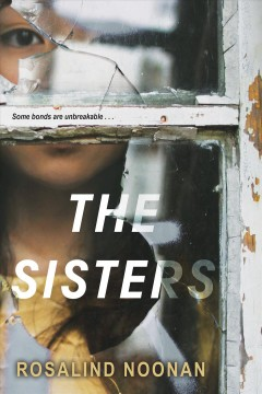 The sisters /  Rosalind Noonan.