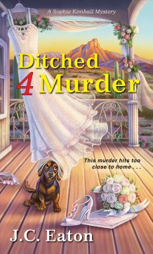 Ditched 4 murder /  J.C. Eaton.