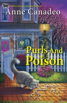 Purls and poison /  Anne Canadeo. - Anne Canadeo.