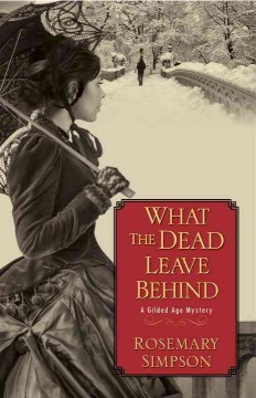 What the dead leave behind /  Rosemary Simpson.
