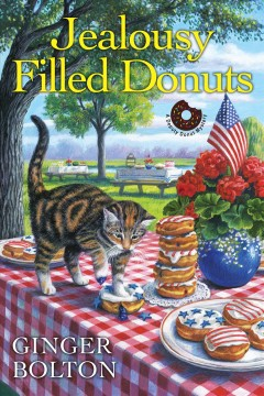 Jealousy filled donuts /  Ginger Bolton.