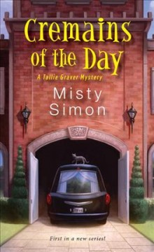 Cremains of the day /  Misty Simon. - Misty Simon.
