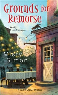 Grounds for remorse /  Misty Simon. - Misty Simon.