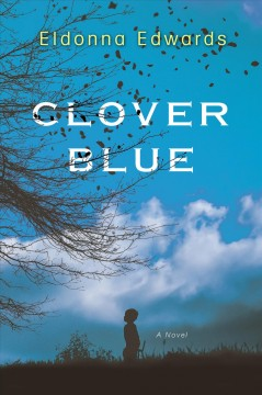 Clover Blue /  Eldonna Edwards.