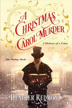 A Christmas carol murder /  Heather Redmond. - Heather Redmond.