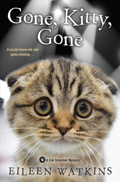 Gone, kitty, gone /  Eileen Watkins. - Eileen Watkins.