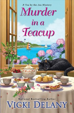 Murder in a teacup /  Vicki Delany.