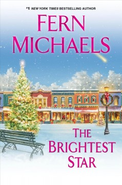 The brightest star /  Fern Michaels. - Fern Michaels.