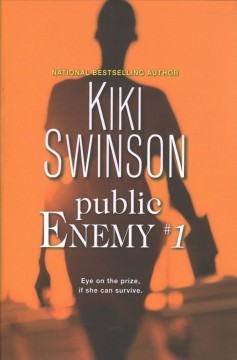 Public enemy #1 /  Kiki Swinson. - Kiki Swinson.