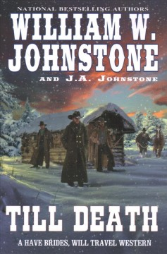 Till death /  William W. Johnstone and J.A. Johnstone. - William W. Johnstone and J.A. Johnstone.